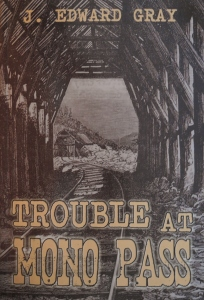 Cover of my second book, Trouble at Mono Pass